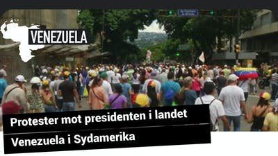 Protester mot presidenten i landet Venezuela i Sydamerika.