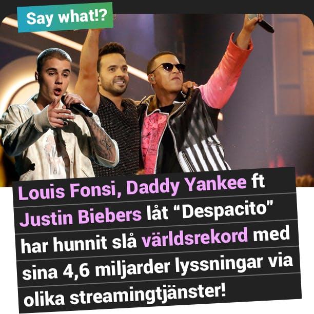 Say what: Despacito med Justin bieber mest spelade låten
