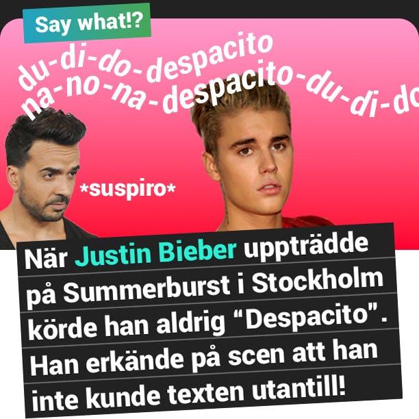 Say what2: Justin vet inte texten till despacito