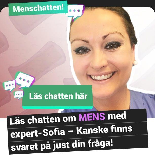 Läs chatten om MENS med expert-Sofia! Kanske finns svaret på just din fråga!