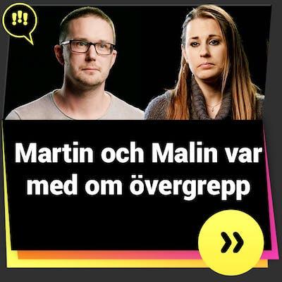 Martin och Malin var med om övergrepp
